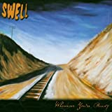Whenever You're Ready / Swell (2003)