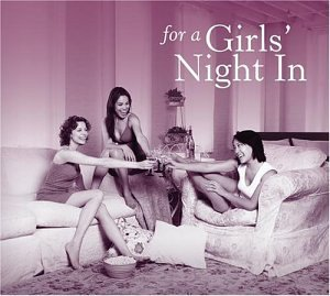 For a Girls' Night In