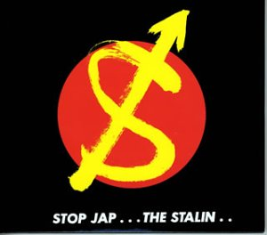 Stalin, The - Stop Jap + 1 Mushi Go Go