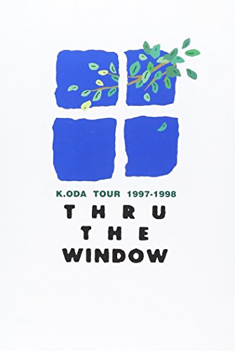 K.ODA TOUR 1997-1998 THRU THE WINDOW LIVE [DVD]