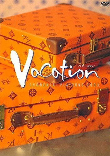 PLAYZONE2003 Vacation [DVD]