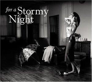 For a Stormy Night