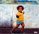 Sister Bossa, Vol. 4: Cool Jazzy Cuts With a Brazilian Flavour