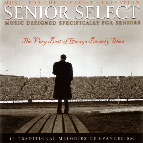 Best of George Beverly Shea: Senior Select