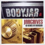 Jarchives: 10 Years of Bodyjar / BODYJAR (2003)