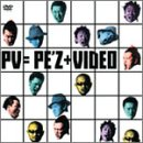 「PE'ZのVideo集 [DVD]」のサムネイル画像