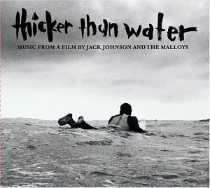 Thicker Than Water: Original Soundtrack [Soundtrack] [from US] [Import] Jack Johnson