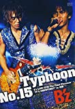 Typhoon No.15 B'z LIVE-GYM The Final Pleasure