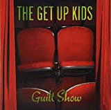 Guilt Show / The Get Up Kids (2004)