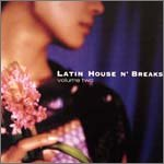 LATIN HOUSE N'BREAKS 2