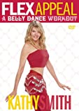Flex Appeal: A Belly Dance Work Out