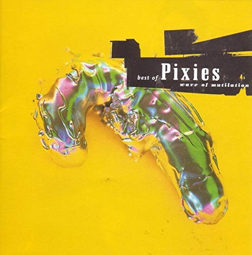 『Wave of Mutilation: The Best of the Pixies』 Open Amazon.co.jp