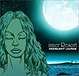 inner Resort~moonlight lounge