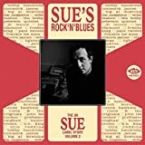 UK Sue Label Story, Vol. 2: Sue's Rock 'N' Blues