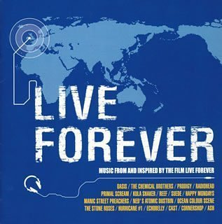 LIVE FOREVER-The Best Of 90's UK Rock-