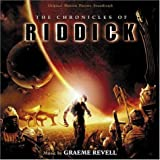 The Chronicles of Riddick (Original Motion Picture Soundtrack)