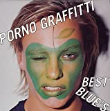 PORNO GRAFFITTI BEST BLUE¥'S (CCCD)