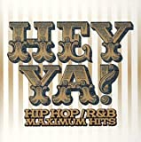 HEY YA!HIP HOP/R&B MAXIMUM HITS