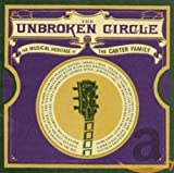 Unbroken Circle: The Musical Heritage of the Carter Family