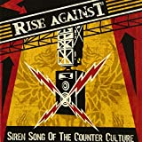 Siren Song Of The Counter-culture / RISE AGAINST (2004)