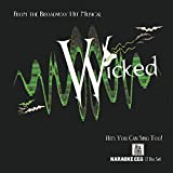 From the Broadway Hit Musical Wicked