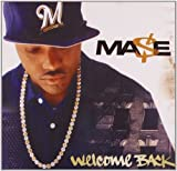 Welcome Back / MASE (2004)