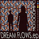 DREAM FLOWS ep