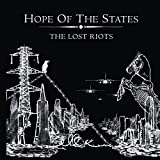 THE LOST RIOTS / Hope Of The States (2004)