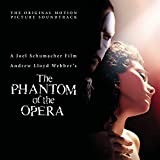 The Phantom of the Opera [Original Motion Picture Soundtrack]