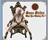 What You Waiting For / Gwen Stefani (2004)