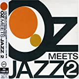 OZ MEETS JAZZ(2)