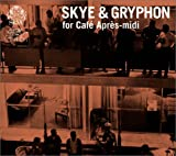 Skye&Gryphon for Cafe Apres-midi