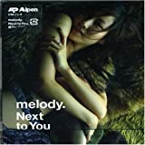 Next to You / melody.