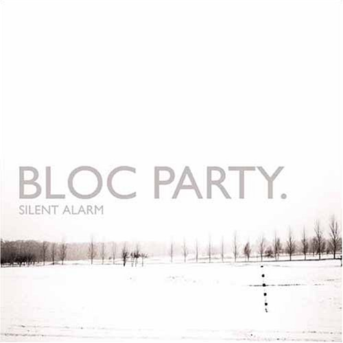 Bloc Party:Silent Alarm