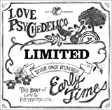 LOVE PSYCHEDELICO「Early Times」