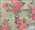 Every Little Thing「ACOUSTIC : LATTE」