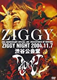 ZIGGY NIGHT 2004.11.7