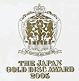 THE JAPAN GOLD DISC AWARD 2005