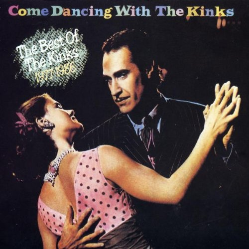 The Kinks/Come Dancing With The Kinks