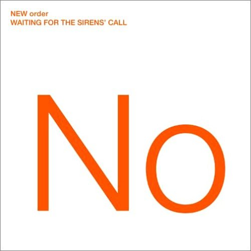 New Order:Waiting For The Sirens' Call