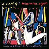 BRING ON THE NIGHT / sting (1986)