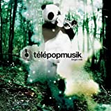 Angel milk / telepopmusik (2005)