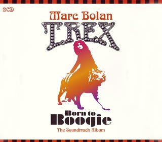 Marc Bolan & T. Rex/Born To Boogie