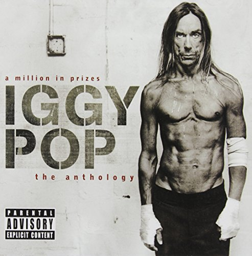 Iggy Pop/A Million in Prizes: The Anthology