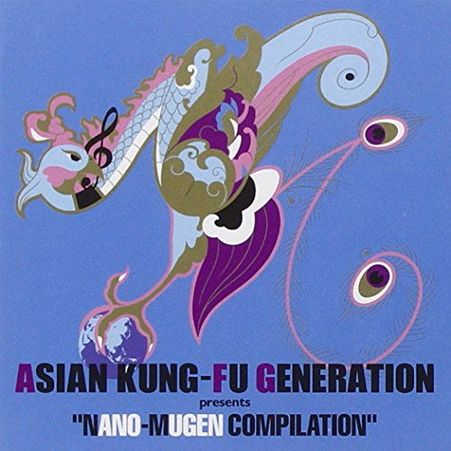 『ASIAN KUNG-FU GENERATION presents NANO-MUGEN COMPILATION』 Open Amazon.co.jp