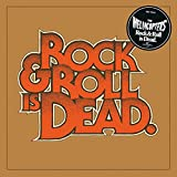 Rock & Roll Is Dead / The Hellacopters