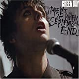 Wake Me Up When September Ends/GREEN DAY