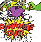 「Dynamite out [DVD]」のサムネイル画像