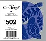 "Sound Concierge #502 ""Tell Me""FOR YOUR DELIGHTFUL MOMENT"