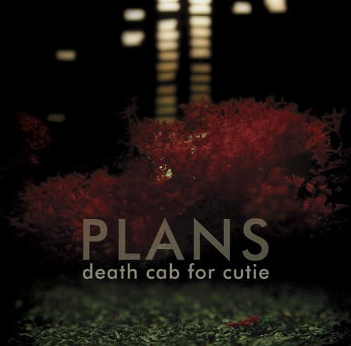 Plans / Death Cab for Cutie